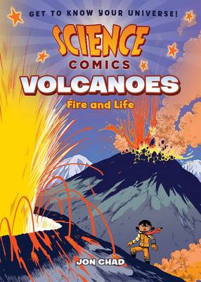 Science Comics Volcanoes by Jon Chad
