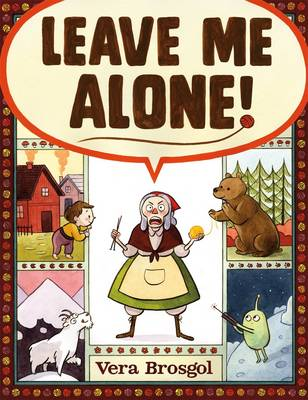 Leave Me Alone by Vera Brosgol