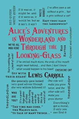 Alice's Adventures in Wonderland and Through the Looking-Glass by Carroll
