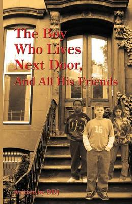 The Boy Who Lives Next Door, and All His Friends by Dorothy Jackson