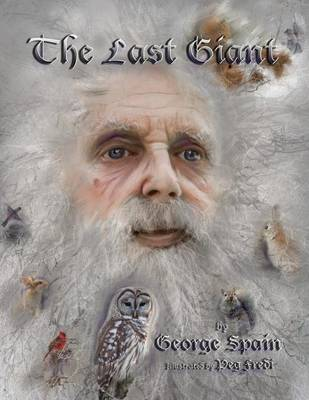 The Last Giant by George Spain