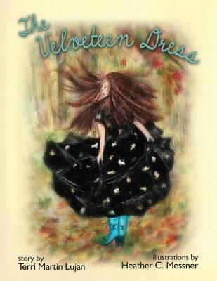 The Velveteen Dress by Terri Martin Lujan