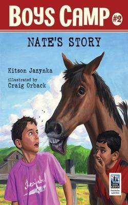 Boys Camp: Nate's Story Nate's Story by Kitson Jazynka