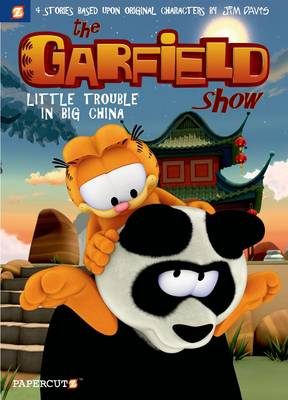 Garfield Show #4: Little Trouble in Big China, The by Ellipsanime, Cedric Michiels, Jim Davis
