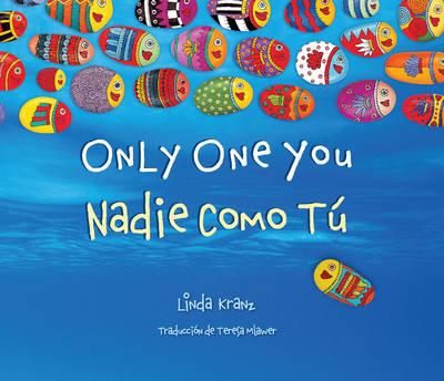 Only One You/Nadie Como Tu by Linda Kranz