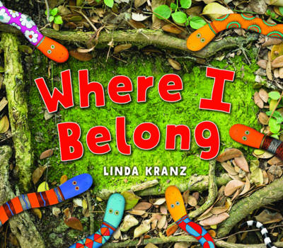 Where I Belong by Linda Kranz