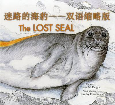 The Lost Seal by Dorothy Emerling, Diane M. McKnight