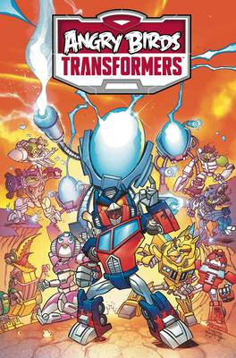 Angry Birds / Transformers Age Of Eggstinction by Livio Ramondelli, Marcelo Ferreira, John Barber