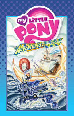 My Little Pony Adventures In Friendship Volume 4 by Jeremy Whitley