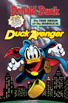 Donald Duck The Diabolical Duck Avenger by Romano Scarpa, Daan Jippes, Harry Gladstone, Giovan  Battista Carpi