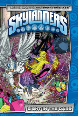 Skylanders Light In The Dark by Ron Marz, Jack Lawrence, David A. Rodriguez, Fico Ossio