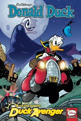 Donald Duck Revenge Of The Duck Avenger by Daan Jippes, Romano Scarpa, Guido Martina, Daan Jippes