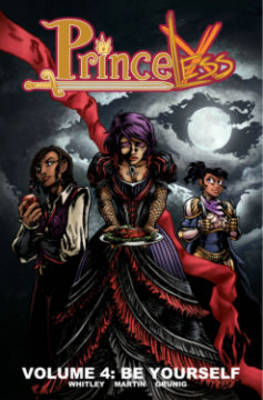Princeless Volume 4 Be Yourself by Emily Martin, Brett Grunig, Jeremy Whitley