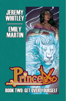 Princeless Book 2: Deluxe Edition Hardcover by Jeremy Whitley, Brett Grunig, Emily Martin, Kelly Lawrence