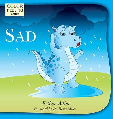 Sad Helping Children Cope with Sadness by Esther Adler