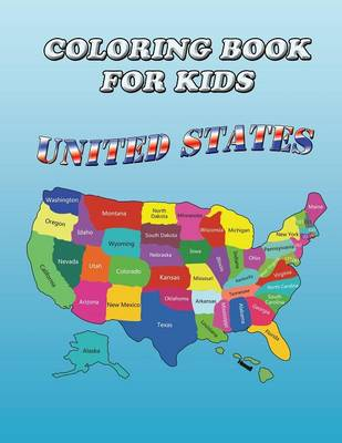 Coloring Book for Kids United States: Kids Coloring Book by Speedy Publishing LLC
