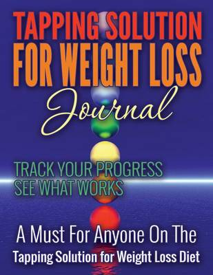 Tapping Solution for Weight Loss Journal by Speedy Publishing LLC