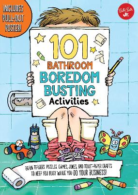 101 Bathroom Boredom Busting Activities Brain teasers, puzzles, games, jokes, and toilet-paper crafts to keep you busy while you DO YOUR BUSINESS! - Includes Pull-out Poster! by G. L. Moore, Courtney Sanchez, Dawn Nicole Warnaar