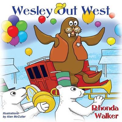 Wesley Out West by Rhonda Walker