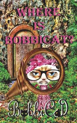 Where Is Bobbicat by Bobbicat