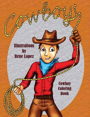 Cowboy Coloring Book by Rene Lopez