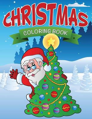 Christmas Coloring Book by Speedy Publishing LLC