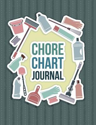 Chore Chart Journal by Speedy Publishing LLC