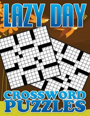 Lazy Day Crossword Puzzle Book by Speedy Publishing LLC