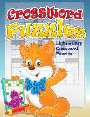 Crossword Puzzles (Light and Easy Crossword Puzzles) by Speedy Publishing LLC