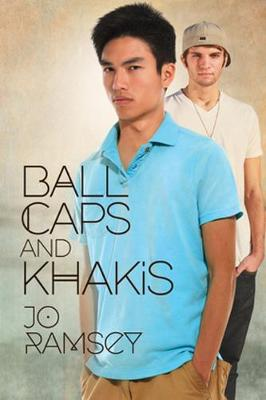 Ball Caps and Khakis by Jo Ramsey