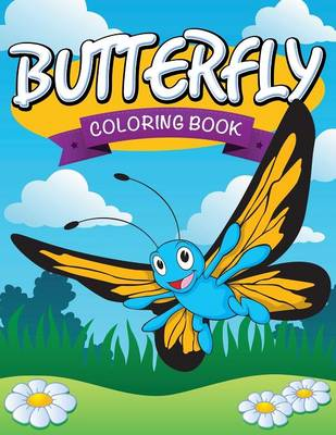 Butterfly Coloring Book by Speedy Publishing LLC