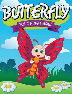 Butterfly Coloring Pages by Speedy Publishing LLC