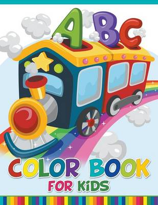 ABC Color Book for Kids by Speedy Publishing LLC