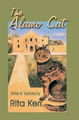 The Alamo Cat by Rita Kerr