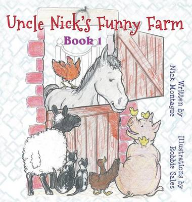 Uncle Nick's Funny Farm Book 1 by Nick Montague