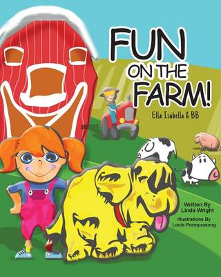 Fun on the Farm by Linda Kessler Wright