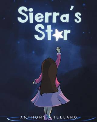 Sierra's Star by Anthony Arellano