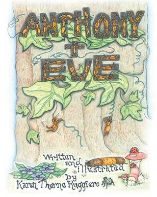 Anthony & Eve by Karen Thorne Ruggiero