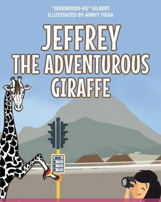 Jeffery the Adventurous Giraffe by Goodbuddy-Kd Gilbert