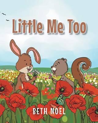 Little Me Too by Beth Noel