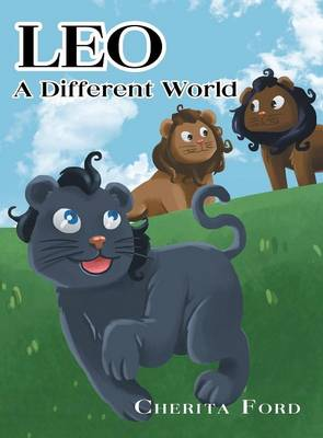 Leo - A Different World by Cherita Ford