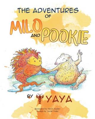 The Adventures of Milo & Pookie by Yaya