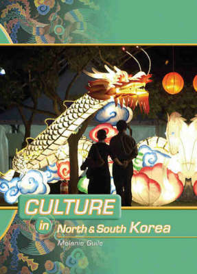 North and South Korea by Melanie Guile