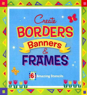 Create Borders, Banners and Frames by
