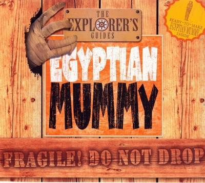 Egyptian Mummy The Explorers Guides by