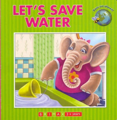 Let's Save Water by