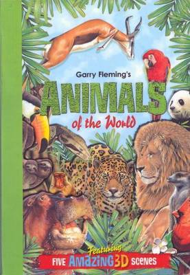 Garry Fleming's 3D Books Animals of the World by Garry Fleming