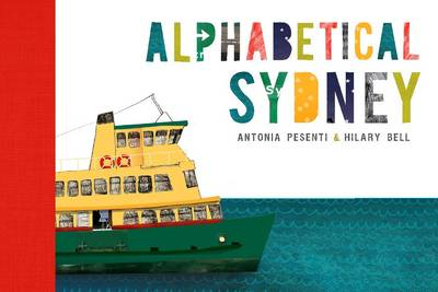 Alphabetical Sydney by Antonia Pesenti, Hilary Bell