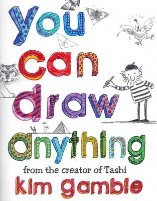 You Can Draw Anything by Kim Gamble