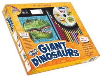 Garry Fleming's How to Draw Giant Dinosaurs by Garry Fleming